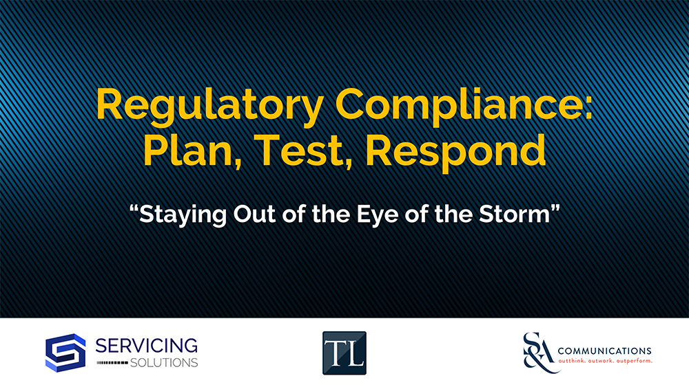 Regulatory Compliance: Plan, Test, Respond